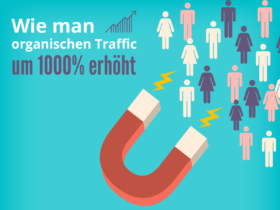 Fallstudie: Wie man organischen Traffic um 1000% erhöht