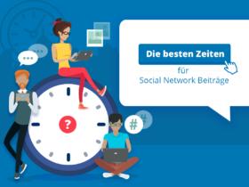 Die besten Zeiten für Social Network Beiträge
