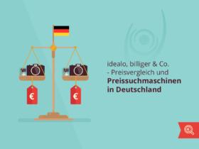 idealo, billiger & Co. – Preisvergleich und Preissuchmaschinen in Deutschland