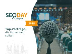 SEO DAY 2018: Top-Vorträge, die ihr kennen solltet