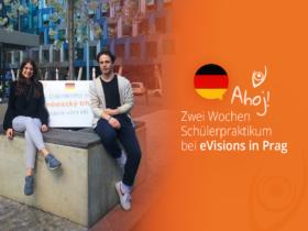 Ahoj! Zwei Wochen Schülerpraktikum bei eVisions in Prag