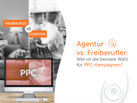Agentur vs. Freiberufler: Wer ist die bessere Wahl für PPC-Kampagnen?