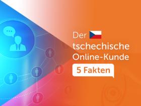 Der tschechische Online-Kunde: 5 Fakten