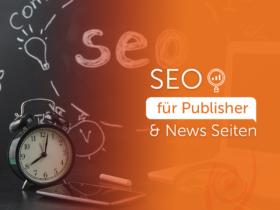 SEO für Publisher & News Seiten