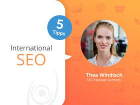 5 Tipps: Worauf sollte man beim International SEO besonders achten?