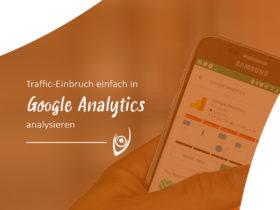 Traffic-Einbruch einfach in Google Analytics analysieren