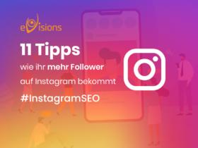 Mehr Instagram Follower bekommen – 11 Tipps für Instagram SEO